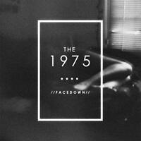 """The 1975 - Facedown (NEW 12"""" VINYL EP)"""