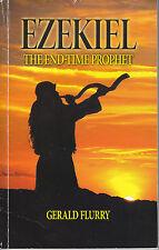 EZEKIEL THE END-TIME PROPHET - GERALD FLURRY - BOOK