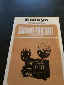 SANKYO SOUND 700 / 501 SUPER 8 8mm  PROJECTOR ORIGINAL USER INSTRUCTION MANUAL
