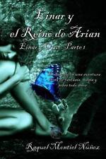 Einar y Oruc: Einar y el Reino de Arian : Einar y Oruc Parte 1 by Raquel...