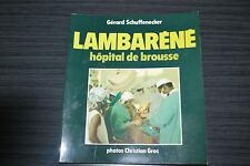 Lambaréné, hôpital de brousse - G. Schuffenecker