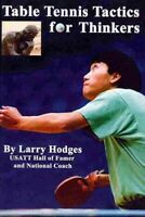 Table Tennis Tactics for Thinkers, Paperback by Hodges, Larry, Brand New, Fre...