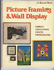 Picture Framing & Wall Display - Detailed How To For Framing & Display Vtg 1979
