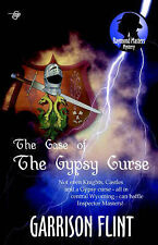 The Case of the Gypsy Curse: A Raymond Masters Mystery by Flint, Garrison