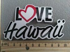 SALE! Love Hawaii Kauai Heart Love Logo Peace Meme Vinyl Decal Sticker Car Truck