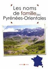 Les noms de famille des Pyrénées-Orientales | Archives et Culture