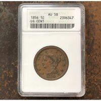 1856 Braided Hair Cent ANACS AU58 *Rev Tye's* #6347128