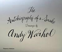 The Autobiography of a Snake: Drawings by Andy W, Andy Warhol, New