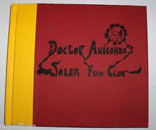 Doctor Anaconda's Solar Fun Club - Joe Rosenblatt