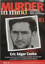 Murder in Mind Issue 81 - Eric Edgar Cooke