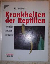 Rolf Hackbarth *** KRANKHEITEN DER REPTILIEN *** Vermeiden, erkennen, behandeln