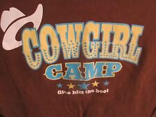 Cowgirl Camp Give Him the Boot T-Shirt Westernwear Country (M)Freedom by Nextera