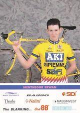 CYCLISME carte cycliste ERWAN MENTHEOUR équipe AKI GIPIEMME