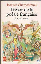 Jacques Charpentreau - Trésor de la poésie française 3  - XX è siècle