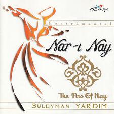 Süleyman Yardim - Nar-i Nay The Fire Of Nay CD Türkische Musik