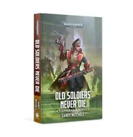 Games Workshop 40k Novel  Ciaphas Cain - Old Soldiers Never Die New