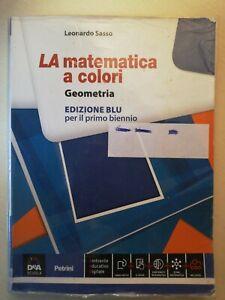 La matematica a colori - geometria - edizione blu per il primo biennio