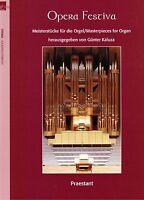 Kirchenorgel Orgel Noten : OPERA FESTIVA  Meisterstücke -  mittelschwer - schwer