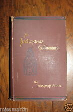 AN INGLORIOUS COLUMBUS BY EDWARD P. VINING 1885 HARDCOVER AUTHOR SIGNED