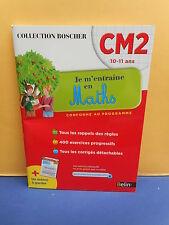 Collection Boscher : CM2 - JE M'ENTRAÎNE EN MATHS - éditions Belin - NEUF