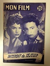 MON FILM N°465 1955 INTERDIT DE SEJOUR / JOELLE BERNARD - CLAUDE LAYDU
