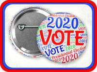 "VOTE 2020 Presidential Election 2.25"" button pin"