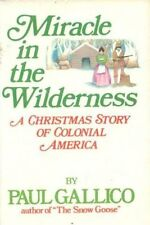 Miracle in the Wilderness: A Christmas Story of Co