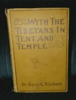 WITH THE TIBETANS IN TENT AND TEMPLE DR SUSIE RIJNHART  RARE 1901 1st ED reduced