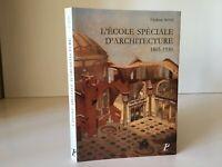 Federico Seitz ESCUELA Especial Arquitectura 1865-1930 Picard 1995