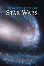 The Secret History of Star Wars by Kaminski…