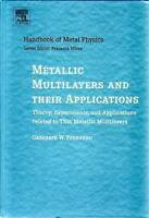 Metallic Multilayers and their Applications. Theory, Experiments, and Applicatio