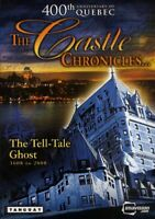 THE CASTLE CHRONICLES - THE TELL - TALE GHOST (400TH ANNIVERSARY OF QUEBEC (DVD)