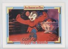 1991 Impel An American Tail: Fievel Goes West #103 Happy in Russia Card 0b6