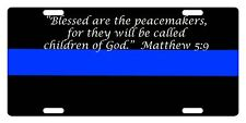 Law Enforcement Thin Blue Line Custom License Plate Police Matthew 5:9 Version
