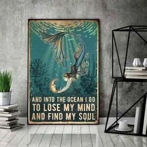 Mermaid Poster, And Into The Ocean I Go To Lose My Mind  Poster Wall Art Prints