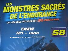 FASCICULE 58 MONSTRES SACRES DES 24 HEURES DU MANS  BMW M1 1980
