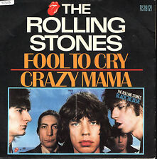 """THE ROLLING STONES   SINGLE  """" FOOL TO CRY / CRAZY MAMA """""""