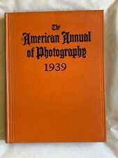 The American Annual of Photography, Hardback Book, 1939