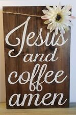 Wooden Sign Jesus and Coffee Reclaimed Wood 11 x 17 x 1 Interchangeable Flower
