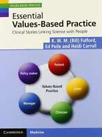 Essential Values-Based Practice: Clinical Stories Linking Science with People, C