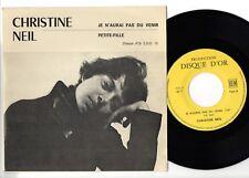 CHRISTINE NEIL* TRES RARE 45T petit label *DISQUE D'OR *genre DMF* EDO.12*1969