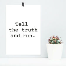 "JUNIWORDS Poster ""Tell the truth and run."" Geschenk Geburtstag DIN A4 A3 A2 A1"