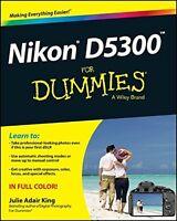 Nikon D5300 For Dummies New Paperback Book Julie Adair King