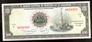 EL SALVADOR 100 COLONES SERIE T FRONT DATE 3/17/1987 BACK DATE 3/28/1988