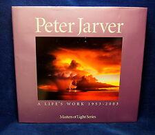 Peter Jarver: A Life's Work by Ken Duncan (Hardback 2005) Australian Photography