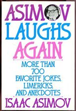 Asimov, Izaac: Asimov Laughs Again: More Than 700 Favorite Jokes, Limericks, and