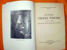 LIBRO SUORA CHIARA PASCOLI FONDATRICE SUORE CAPPUCCINE RAVENNA (1638-1687) 1935
