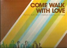 CHRISTIAN SCIENCE HYMNAL LP ALBUM COME WALK WITH ME