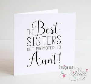 THE BEST SISTERS GET PROMOTED TO AUNT Card - Pregnancy Baby Shower Auntie