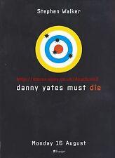 "Stephen Walker ""Danny Yates Must Die"" Voyager 1999 Magazine Advert #7125"